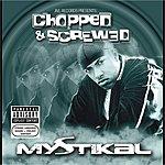 Mystikal Jive Records Presents: Mystikal - Chopped And Screwed (Parental Advisory)