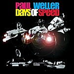 Paul Weller Days Of Speed (Live)