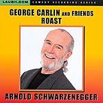 George Carlin George Carlin And Friends Roast Arnold Schwarzenegger
