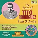 Tito Rodriguez & His Orchestra The Best Of Tito Rodriguez Vol. 1