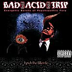 Bad Acid Trip Lynch The Weirdo (Parental Advisory)