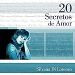 Silvana Di Lorenzo 20 Secretos De Amor - Silvana Di Lorenzo