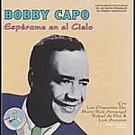 Bobby Capo Espérame En El Cielo