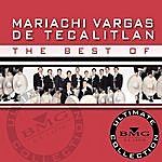 Mariachi Vargas De Tecalitlán The Best Of - Ultimate Collection