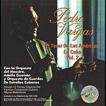 Pedro Vargas El Tenor De Las Américas En Cuba Vol. 2
