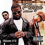 Playa Cheers 2 U (Parental Advisory)