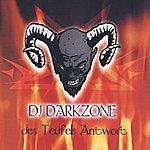 DJ Darkzone Des Teufels Antwort