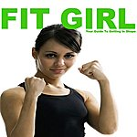 Allstars Fit Girl - Your Guide To Getting In Shape Megamix
