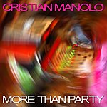 Cristian Manolo More Than Party