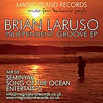 Brian Laruso Independant Groove Ep