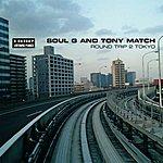 Soul G & Tony Match Round Trip 2 Tokyo