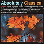 Walter Gieseking Absolutely Classical, Volume 122