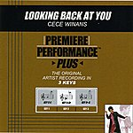 CeCe Winans Looking Back At You (Premiere Performance Plus Track)
