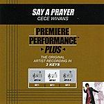 CeCe Winans Say A Prayer (Premiere Performance Plus Track)