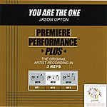 Jason Upton You Are The One (Premiere Performance Plus Track)