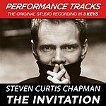 Steven Curtis Chapman The Invitation (Premiere Performance Plus Track)