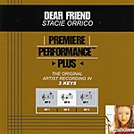 Stacie Orrico Dear Friend (Premiere Performance Plus Track)