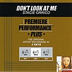 Stacie Orrico Don't Look At Me (Premiere Performance Plus Track)