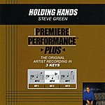 Steve Green Holding Hands (Premiere Performance Plus Track)