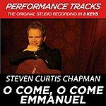 Steven Curtis Chapman O Come, O Come Emmanuel (Premiere Performance Plus Track)