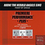 Point Of Grace Hark! The Herald Angels Sing (Premiere Performance Plus Track)