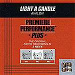 Avalon Light A Candle (Premiere Performance Plus Track)