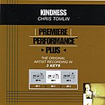 Chris Tomlin Kindness (Premiere Performance Plus Track)
