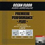 Audio Adrenaline Ocean Floor (Premiere Performance Plus Track)