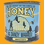 The Dandy Warhols All The Money Or The Simple Life Honey