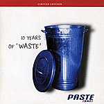 Paste(swe) 10 Years Of 'waste'