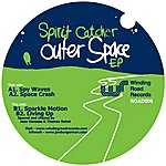 Spirit Catcher Outter Space Ep