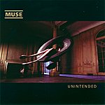 Muse Unintended (2009) (6-Track Maxi-Single)