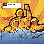 Muse New Born (Updated 2009) (6-Track Maxi-Single)