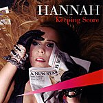 Hannah Keeping Score (3-Track Maxi-Single)