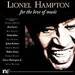 Lionel Hampton For The Love Of Music
