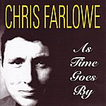 Chris Farlowe As Time Goes By [Original Recording Remastered]