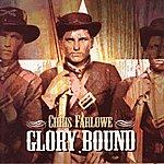 Chris Farlowe Glory Bound [Original Recording Remastered]