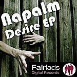 Napalm Desire Ep