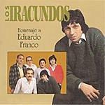 Los Iracundos Homenaje A Eduardo Franco