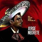 Jorge Negrete El Hijo Del Pueblo