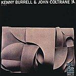 Kenny Burrell Kenny Burrell & John Coltrane (Remastered)