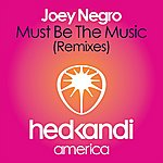 Joey Negro Must Be The Music (4-Track Maxi-Single)