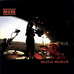 Muse Muscle Museum (Updated 2009 Version)