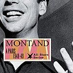 Yves Montand A Paris, 1948-49