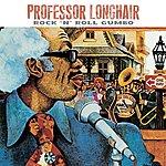 Professor Longhair Rock 'n' Roll Gumbo