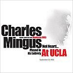 Charles Mingus At Ucla 1965