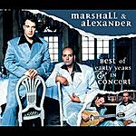 Marshall & Alexander Best Of & In Concert