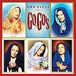 The Go-Go's God Bless The Go-Gos