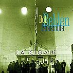 Bob Belden La Cigale
