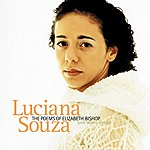 Luciana Souza The Poems Of Elizabeth Bishop And Other Songs